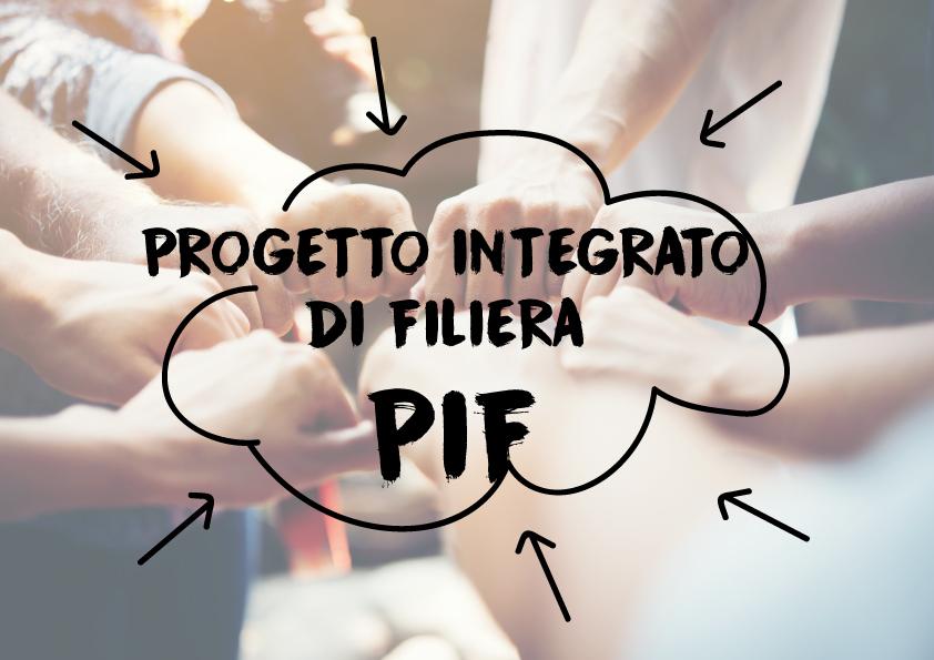 Progetto Integrato di Filiera – PIF
